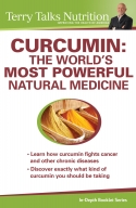 CURCUMIN: The World's Most Powerful Natural Medicine